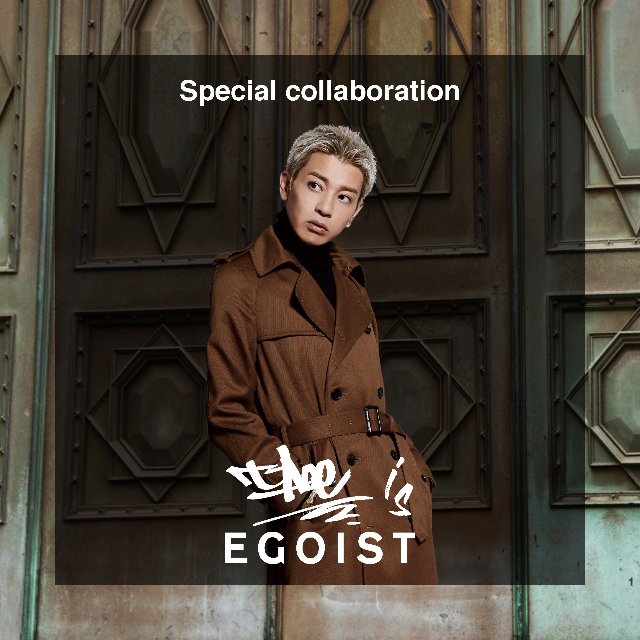t-Ace×EGOIST DATECODE